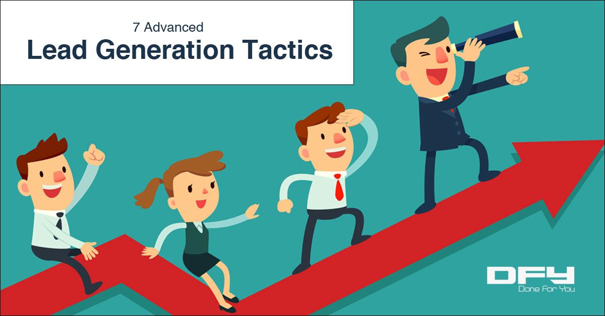 7 Advanced Lead Generation Tactics