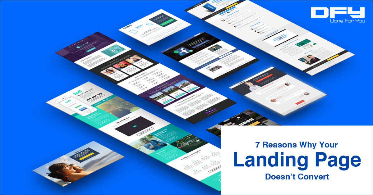 7 Reasons Why Your Landing Page Does Not Convert