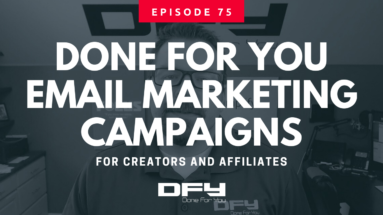 075-done for you email marketing campaigns