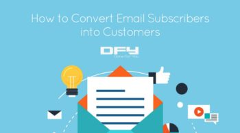 Convert email subscribers into customers