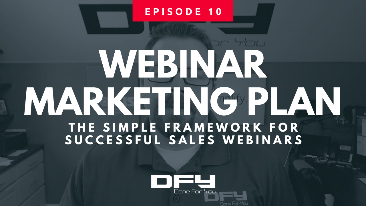 Webinar Marketing: The Simple Framework For Successful Sales Webinars