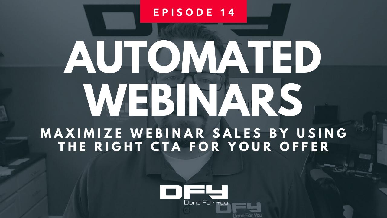 Automated Webinars: Maximize Webinar Sales By Using The Right CTA