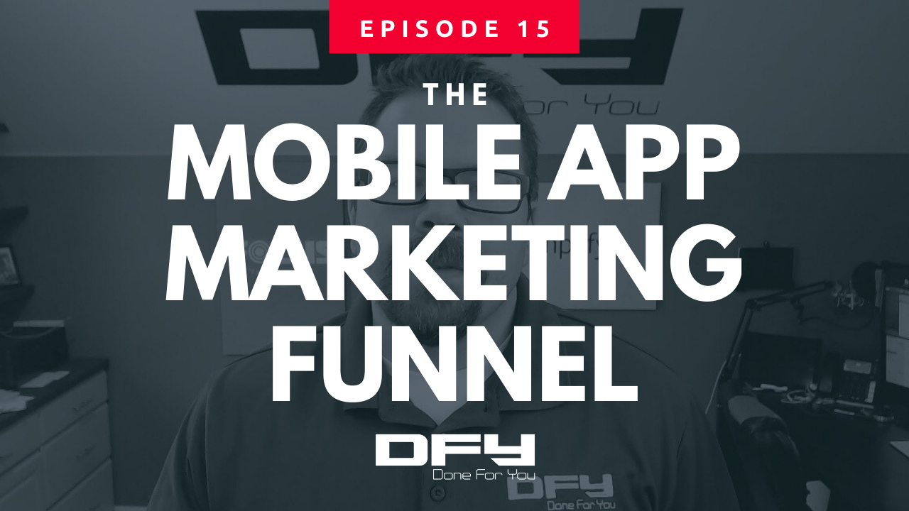 The Mobile App Marketing Funnel [Updated]