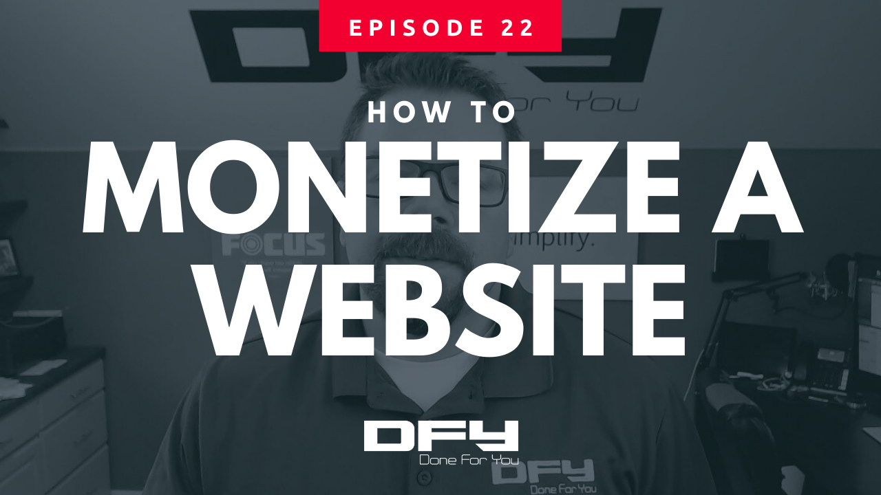 How To Monetize A Website [UPDATED]