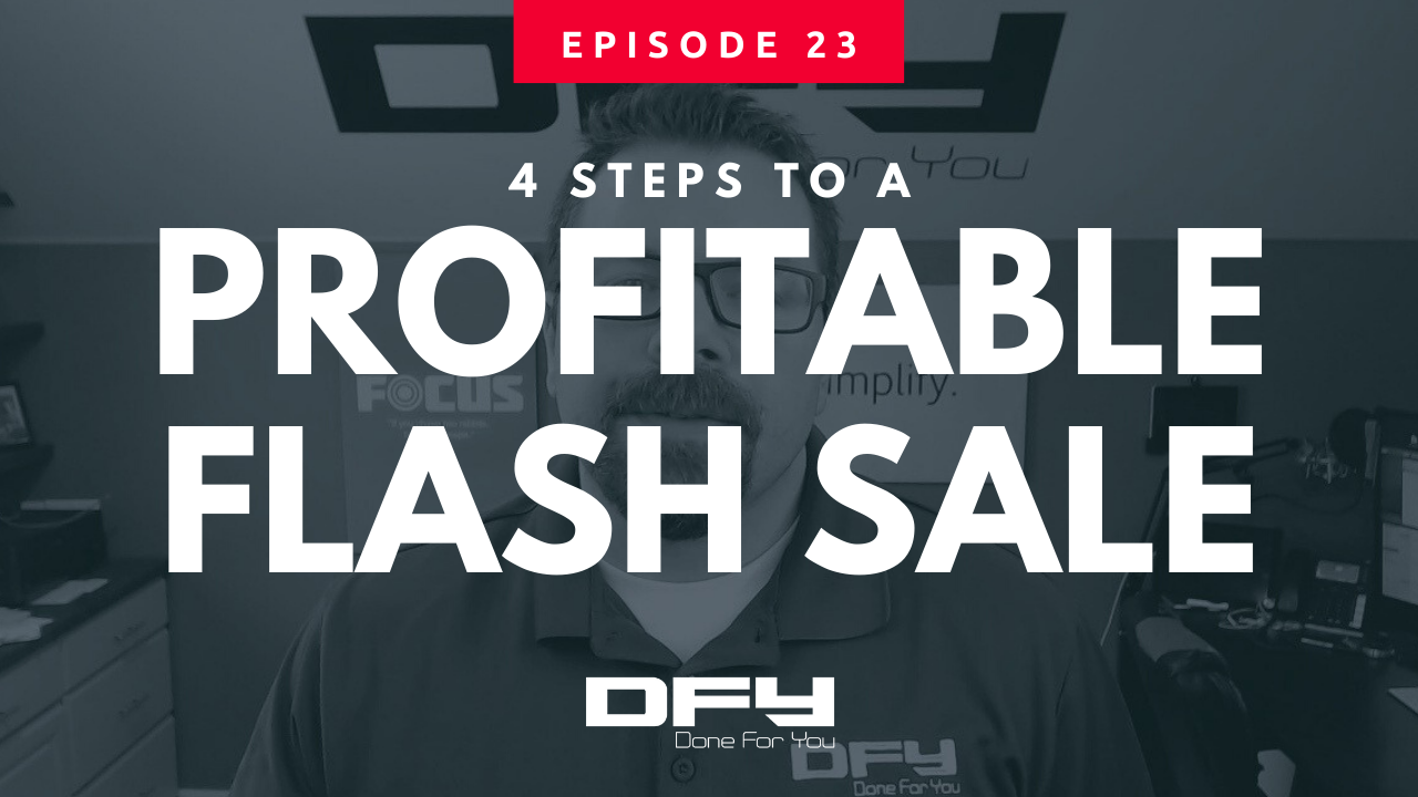 4 Steps To A Profitable Flash Sale [UPDATED]