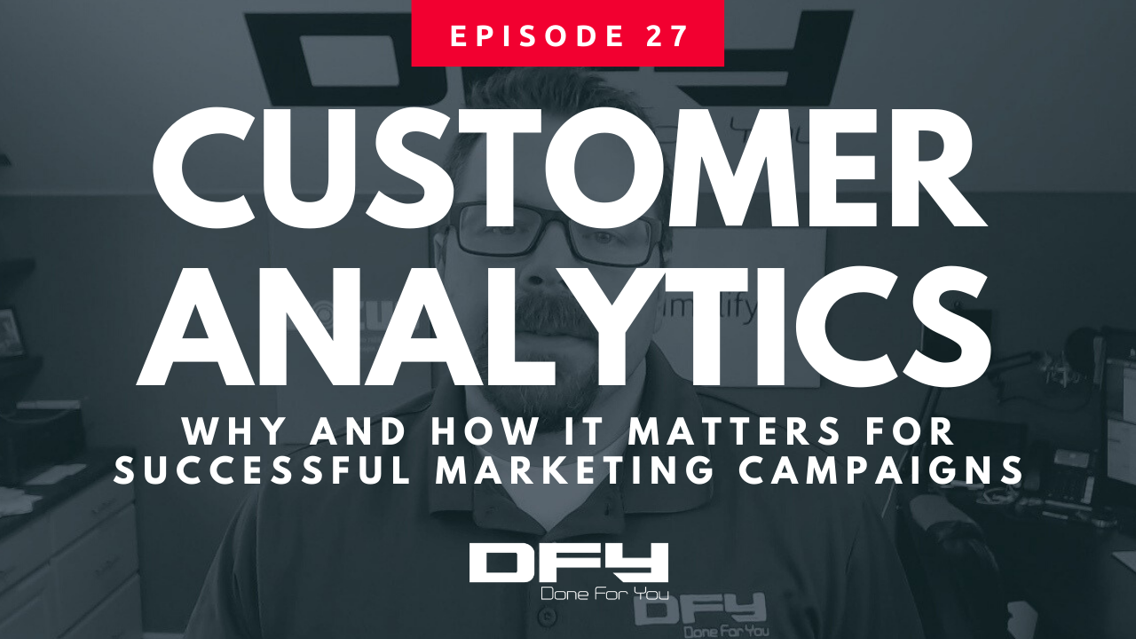Customer Analytics: Why And How It Matters For Successful Marketing Campaigns