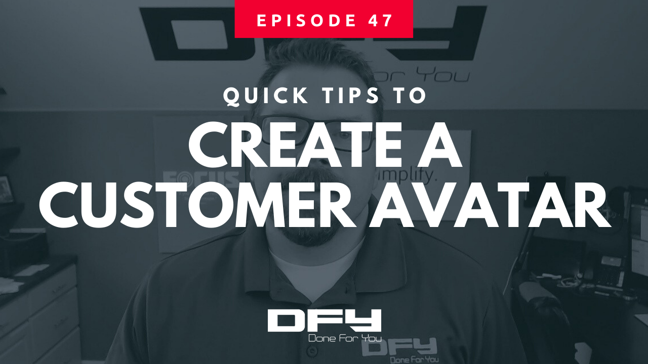 The Simple Guide To Creating A Customer Avatar