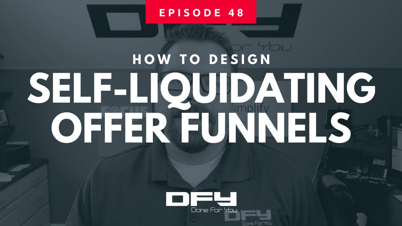 How To Design Self Liquidating Offers