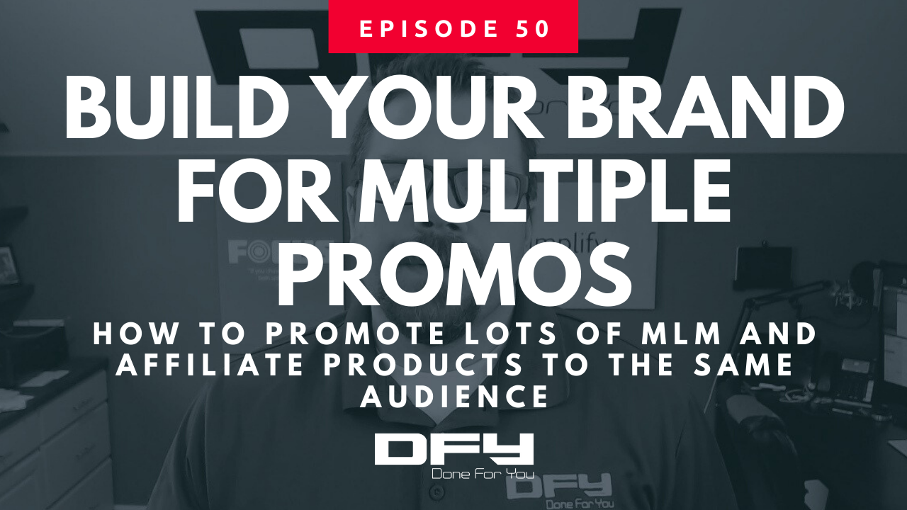 How To Promote Multiple Affiliate and MLM Products Through One Brand