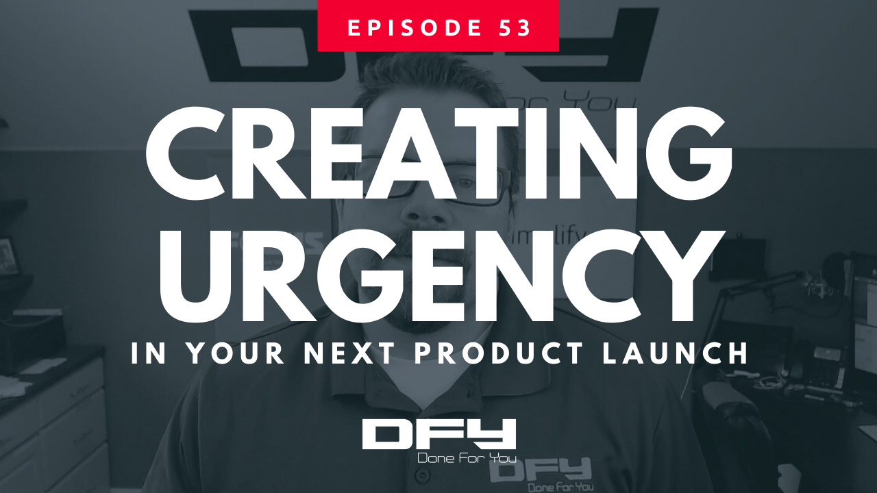 How To Create Urgency In Your Next Product Launch