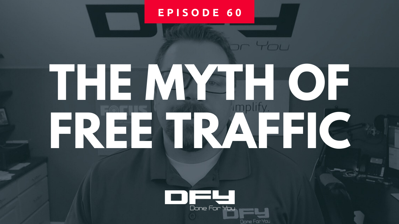 The Myth Of Free Traffic