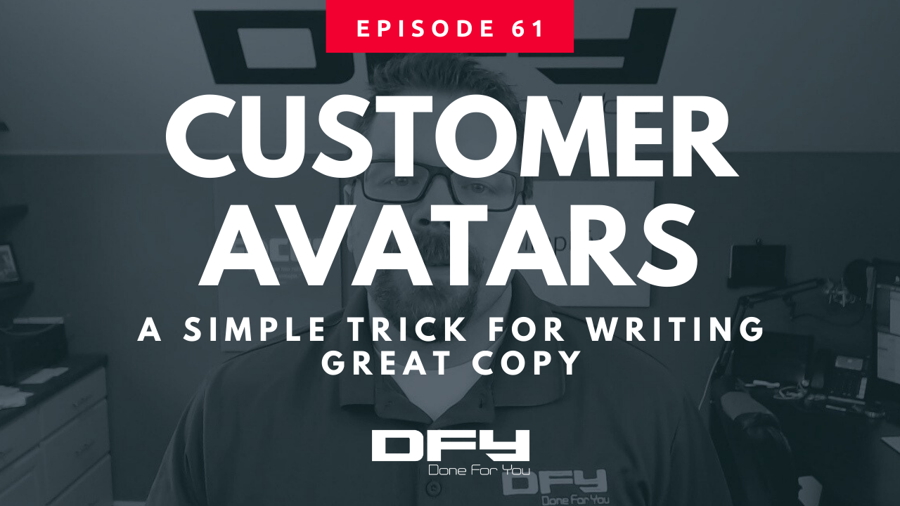 Customer Avatars: Simple Trick For Writing Great Copy