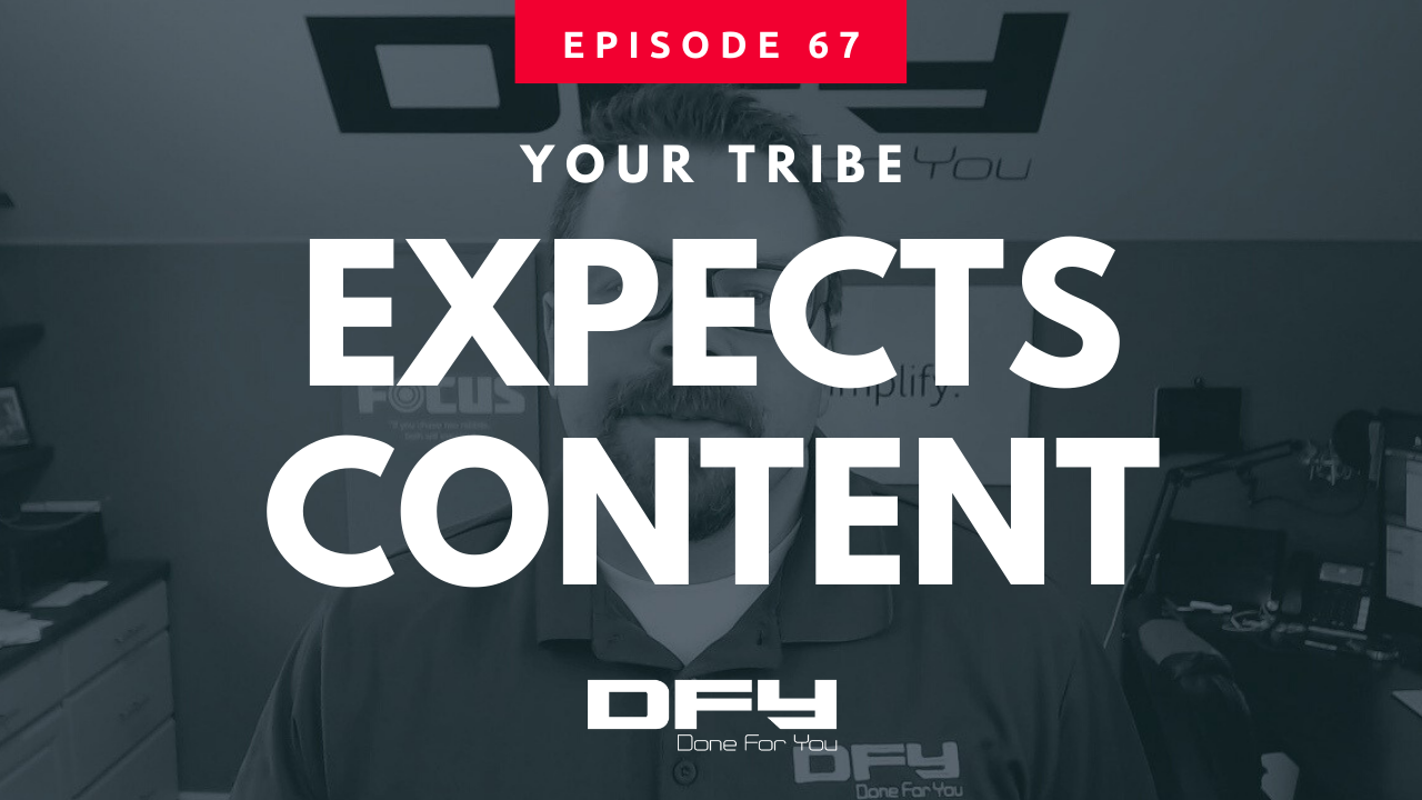 Your Tribe Expects Content