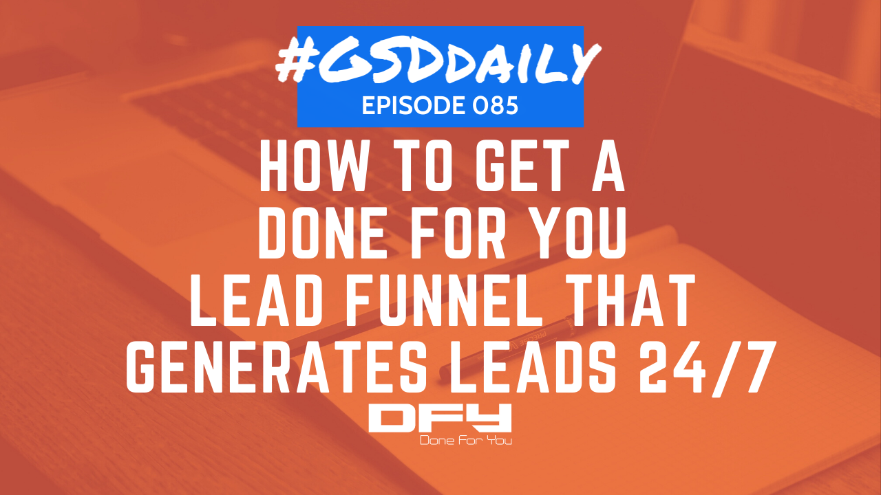 Create A Lead Funnel That Generates Leads 24/7