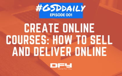 Create Online Courses: How To Sell And Deliver Online