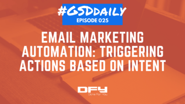 Email Marketing Automation - Triggering Action Based On Intent