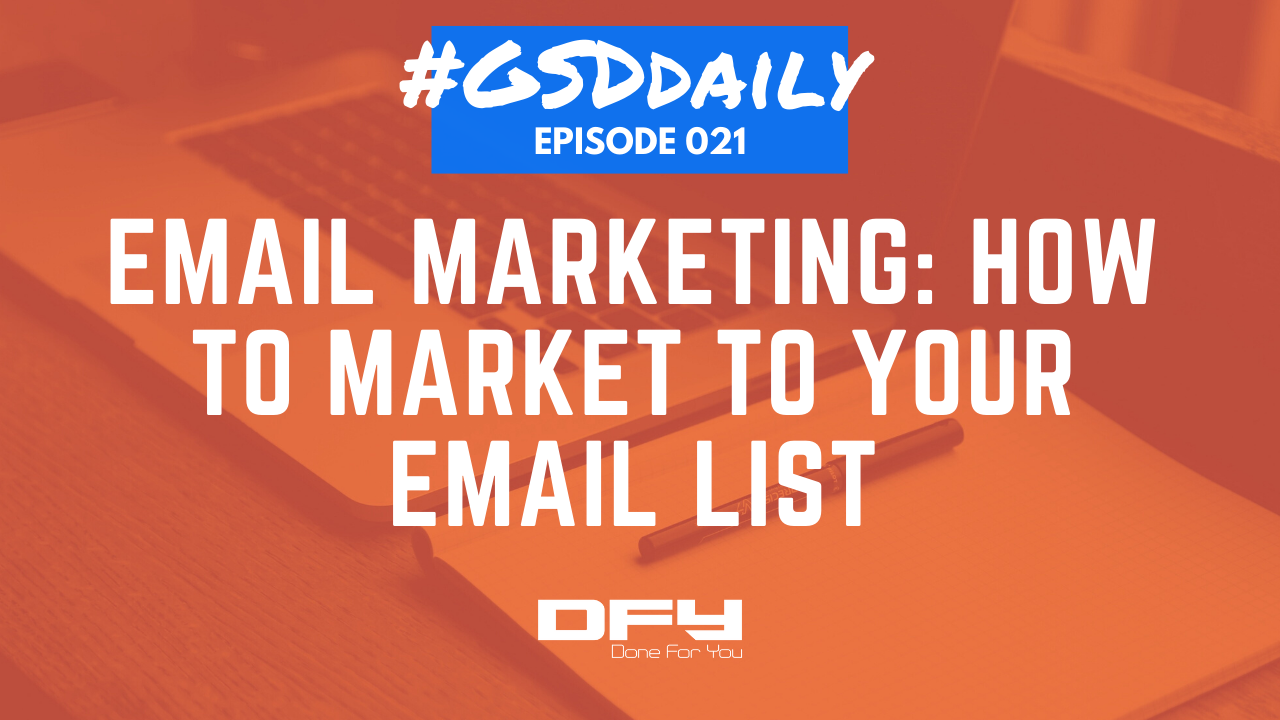 Email Marketing List: How To Market To Your Email List