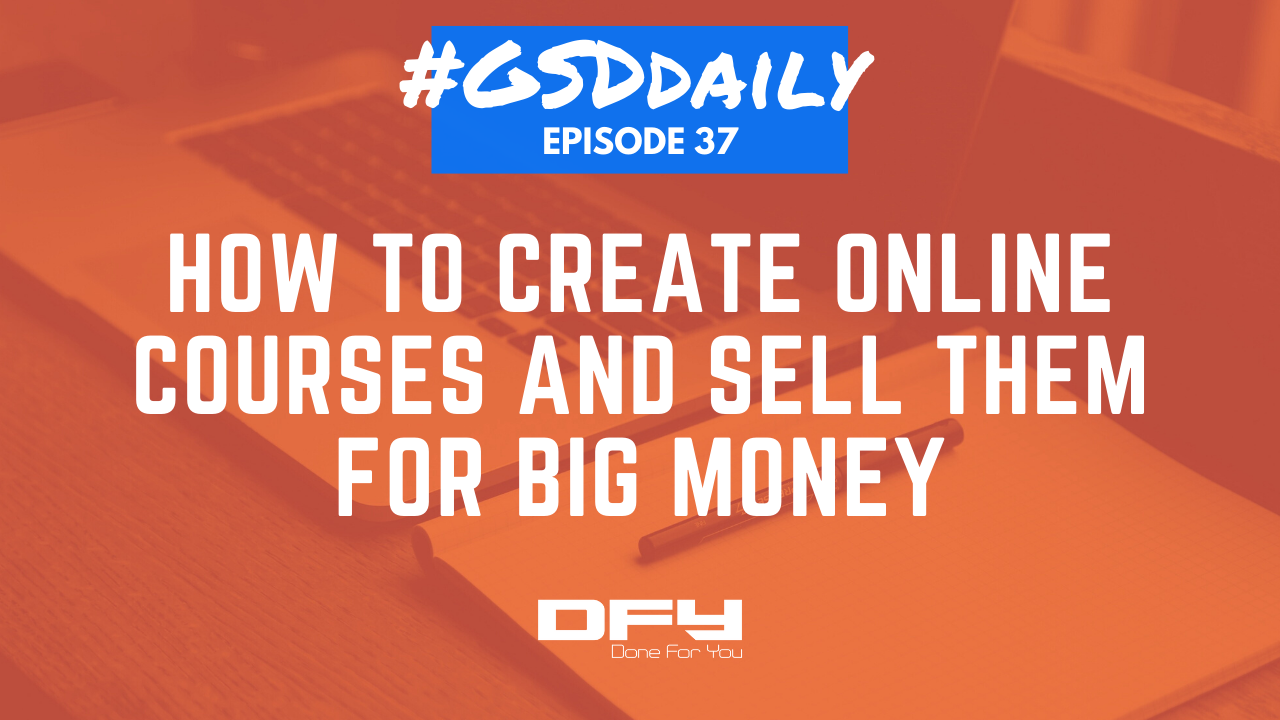 How To Create Online Courses And Sell Them For Big Money