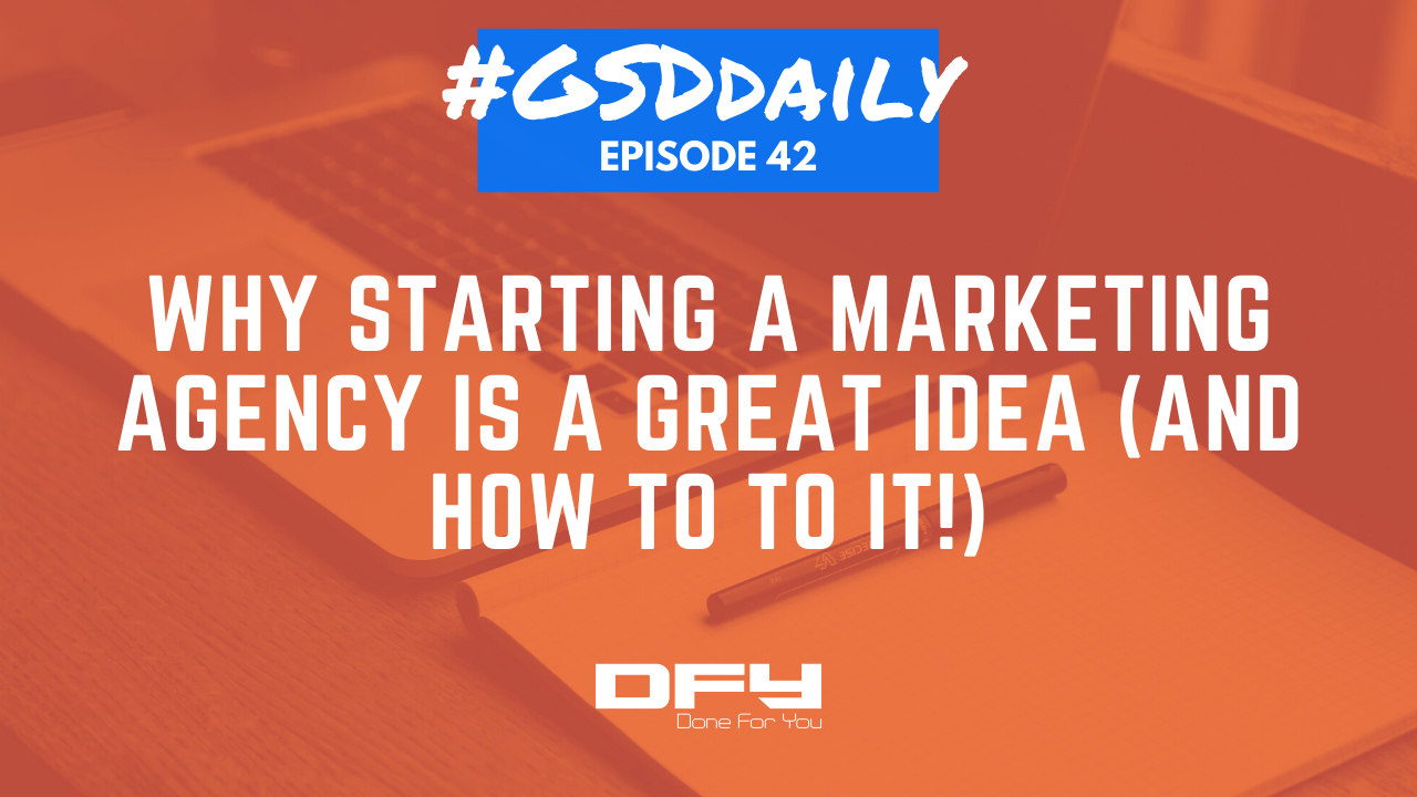 Why Starting A Marketing Agency Is A Great Idea (And How To To It!)
