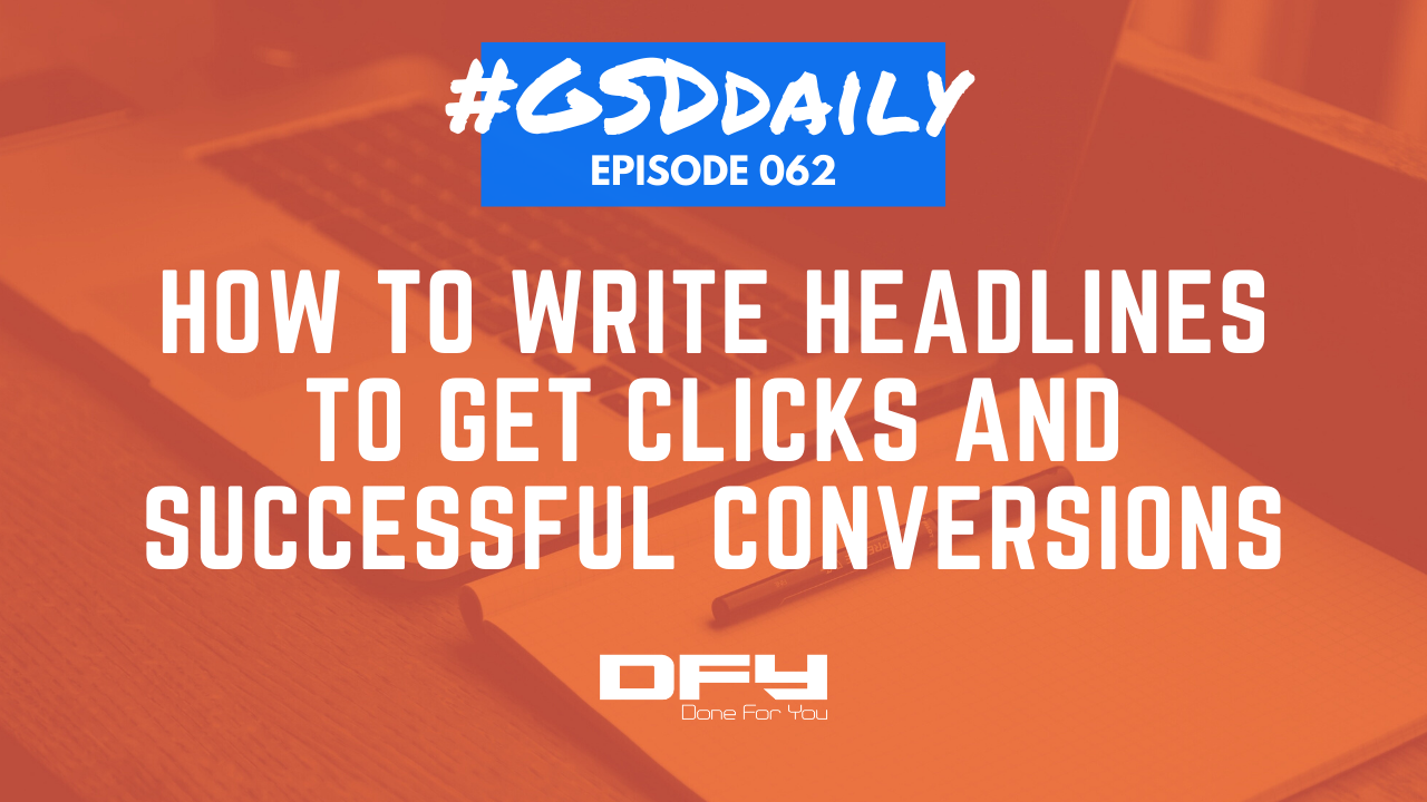 How To Write Headlines To Boost Website Conversions