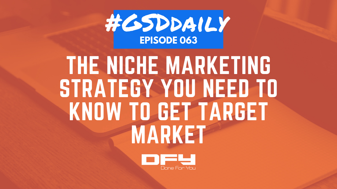 The Niche Marketing Strategy You Need To Know To Get Leads