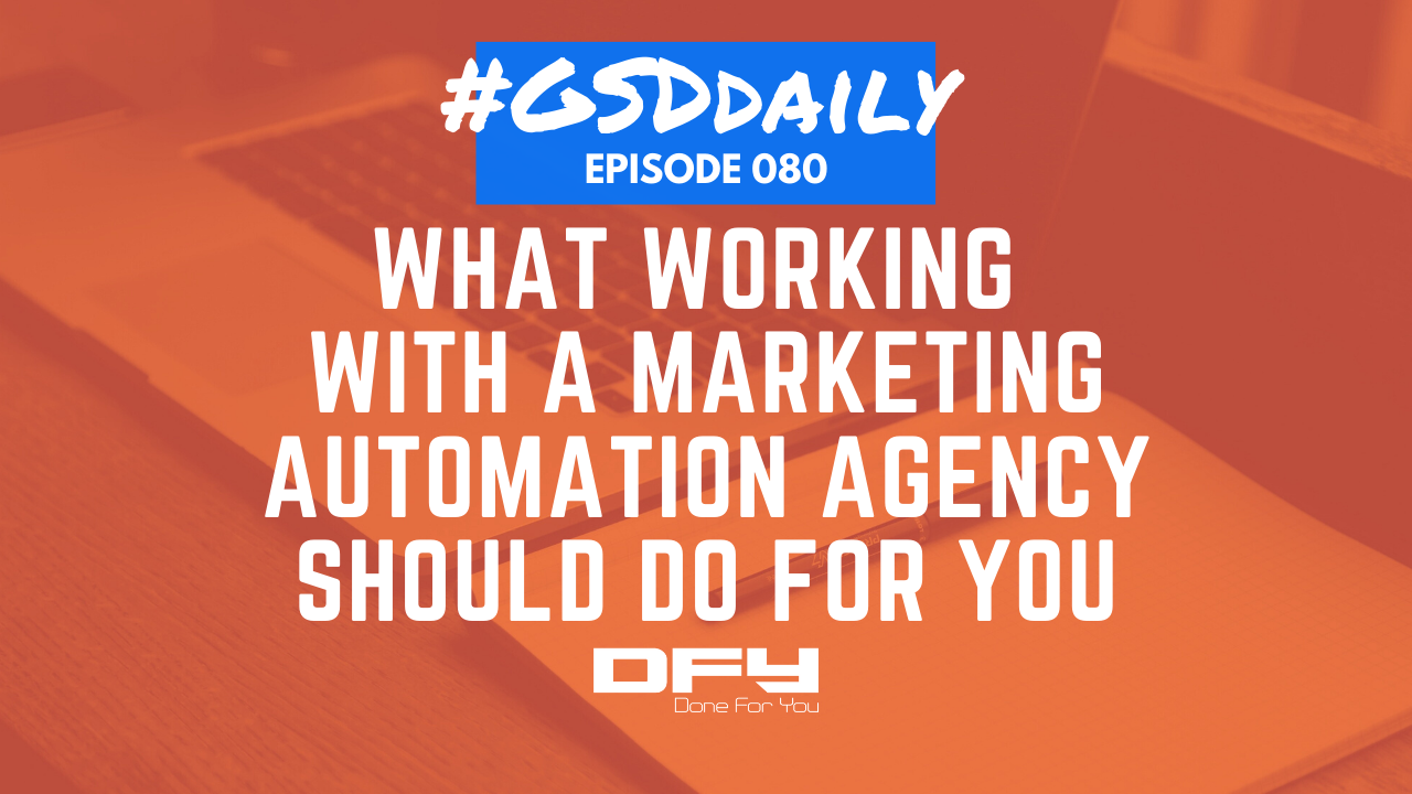 What Working With A Marketing Automation Agency Should Do For You