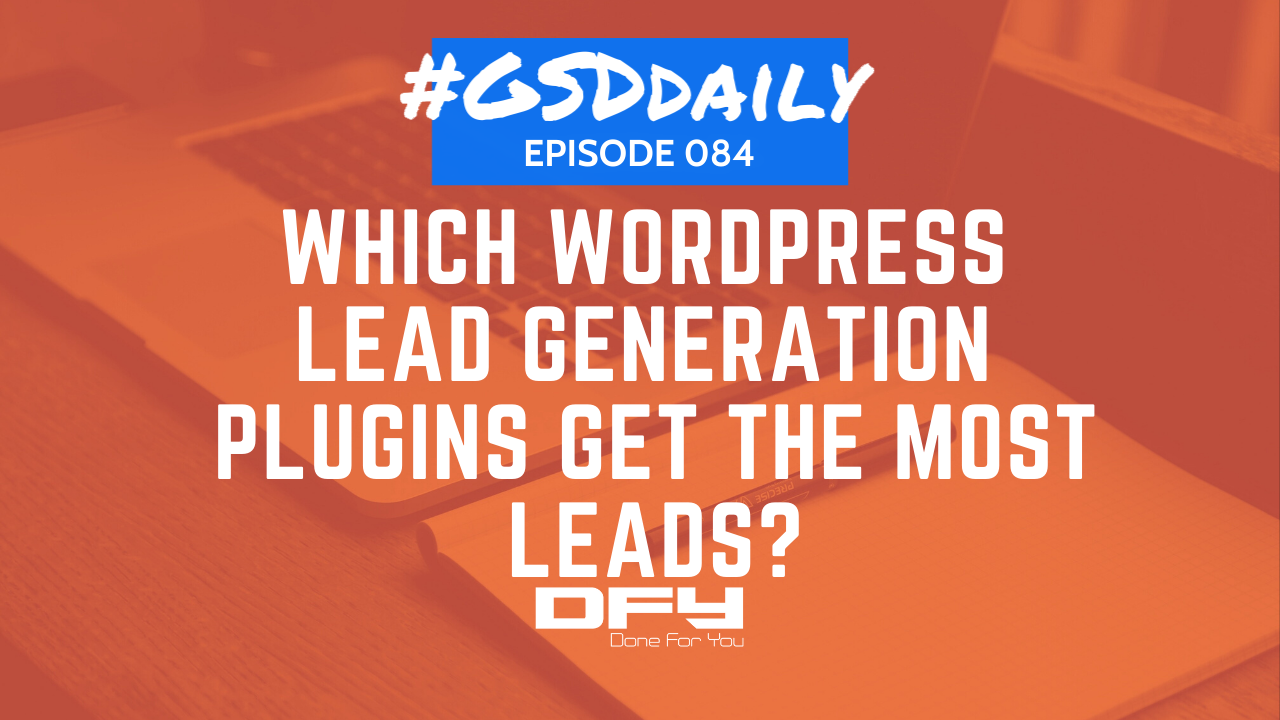 Which WordPress Lead Generation Plugins Get The Most Leads?