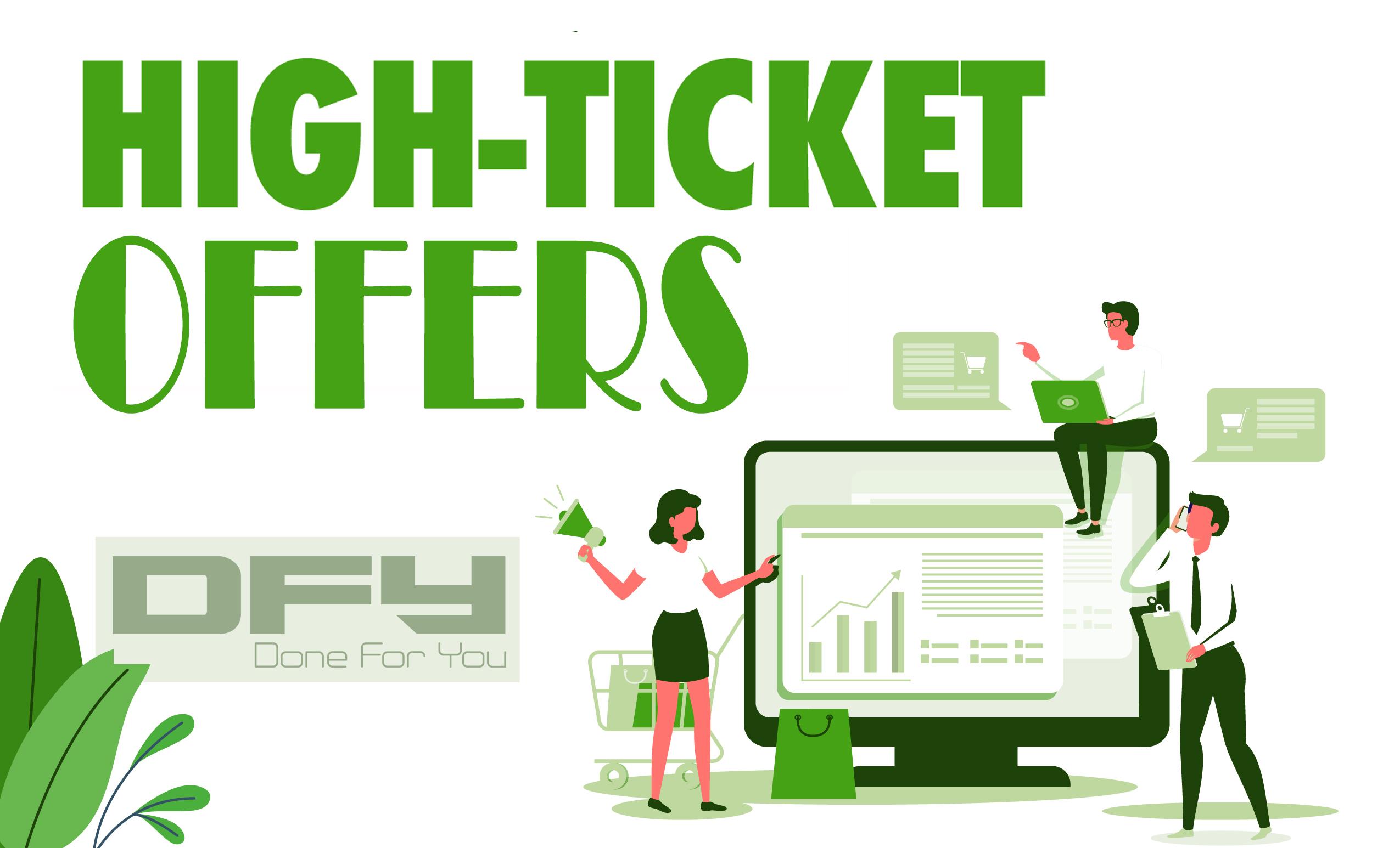 high ticket offer